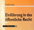 Einführung in das öffentliche Recht. Von Friedrich Koja (1998)