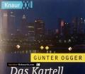 Das Kartell der Kassierer. Von Günter Ogger (1998)
