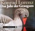 Das Jahr der Graugans. Von Konrad Lorenz (1979)