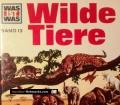 Wilde Tiere. Was ist was Band 13. Von Martin L. Keen (1963)