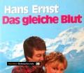 Das gleiche Blut. Von Hans Ernst (1967)