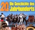 Die Geschichte des 20. Jahrhunderts. Von Kaiser Verlag (2000)
