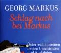 Schlag nach bei Markus. Von Georg Markus (2011)