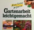 Gartenarbeit leichtgemacht. Von Das Beste (1991)