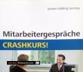 Mitarbeitergespräche Crashkurs. Von Jochem Kießling-Sonntag (2010)