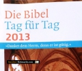 Die Bibel Tag für Tag. Von Katholisches Bibelwerk (2013)