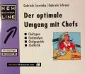 Der optimale Umgang mit Chefs. Von Gabriele Cerwinka (1998)