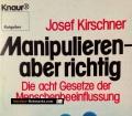 Manipulieren. Von Josef Kirschner (1974).