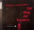 Der Weg der Kaiserin. Von Christine Li (2003)
