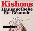 Kishons Hausapotheke für Gesunde. Von Ephraim Kishon (1988)