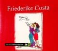 Als Gott den Mann schuf hat sie nur geübt. Von Friederike Costa (1999)