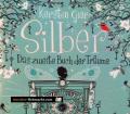 Silber. Das zweite Buch der Träume. Von Kerstin Gier (2014)