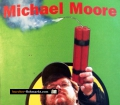 Querschüsse. Von Michael Moore (2004)