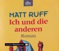 Ich und die anderen. Von Matt Ruff (2006)