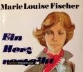 Ein Herz verzeiht. Von Marie Louise Fischer (1987)