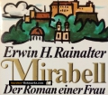 Mirabell. Von Erwin H. Rainalter (1941)