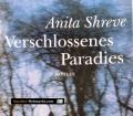 Verschlossenes Paradies. Von Anita Shreve (2001)