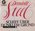 Schiff über dunklem Grund. Von Danielle Steel (1986)