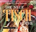 Die neue Fischküche. Von Olgierd E.J. Graf Kujawski (1999)