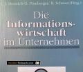 Die Informationswirtschaft im Unternehmen. Von L.J. Heinrich (1991)